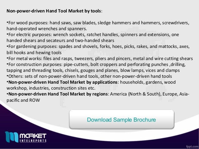"global non power driven hand tool Wiseguyreportscom publish a new market research report on –"" non-power driven hand tool market by manufacturers,types,regions and applications research report forecast to 2022"" – what is."
