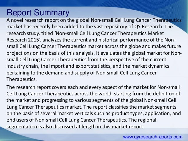 global non small cell lung cancer market London, sept 11, 2017 (globe newswire) -- the non-small cell lung cancer (nsclc) drugs market is estimated at $786bn in 2016 and is expected to grow at a cagr of 49% in the first half of the forecast period the market is expected to grow at a cagr of 32% during the full forecast period.