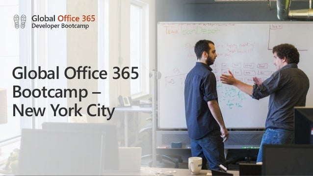 Global Office 365 Bootcamp – New York City