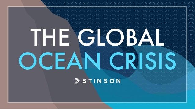 THE GLOBAL OCEAN CRISIS