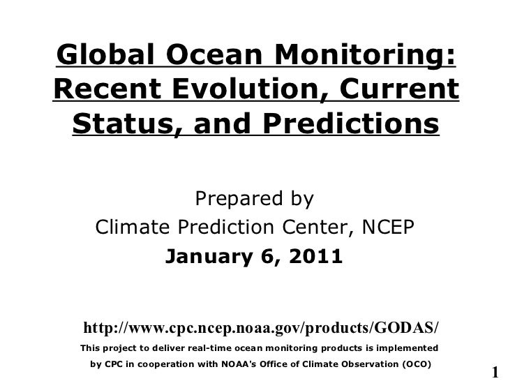 Global Ocean Monitoring: Recent Evolution, Current Status, and Predictions Prepared by Climate Prediction  Center , NCEP J...