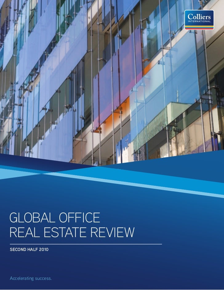 GLOBAL OFFICEREAL ESTATE REVIEWSECOND HALF 2010Accelerating success.