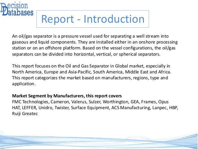 Global Oil and Gas Separator Market Research Report 2017 - 2021