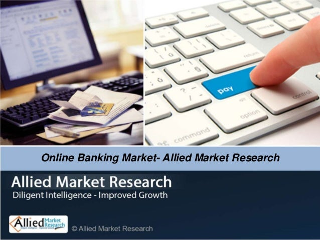 Online Banking Market- Allied Market Research