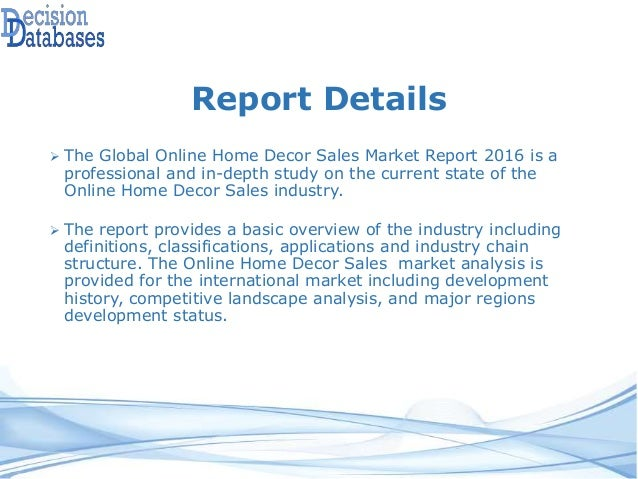 Global online home decor sales market 2016 industry trends Home decor sales