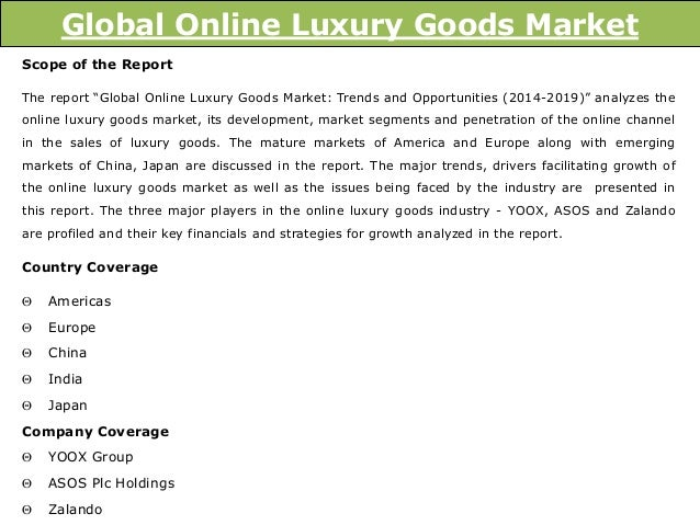 world luxury goods industry essay Further, the chinese luxury market was predicted to enjoy an annual  one  case in point is that in the business world, luxury goods such as  interaction  ritual: essays on face to face behavior, garden city, ny: anchor.