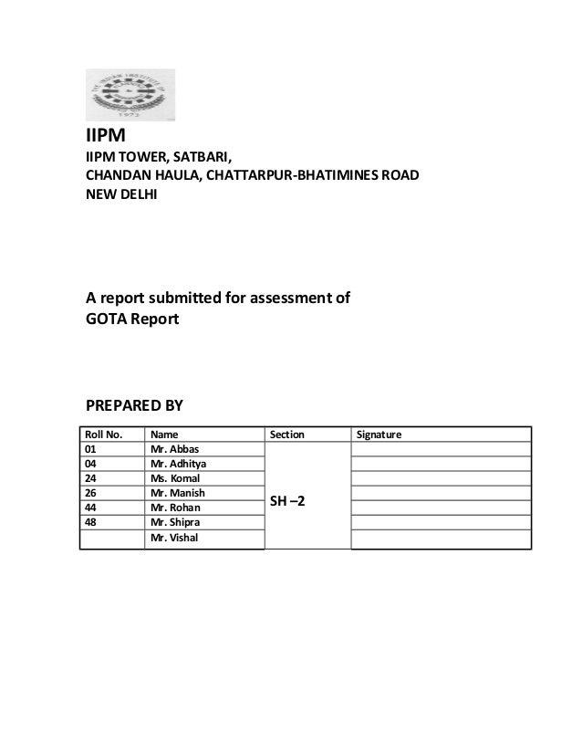 IIPMIIPM TOWER, SATBARI,CHANDAN HAULA, CHATTARPUR-BHATIMINES ROADNEW DELHIA report submitted for assessment ofGOTA ReportP...