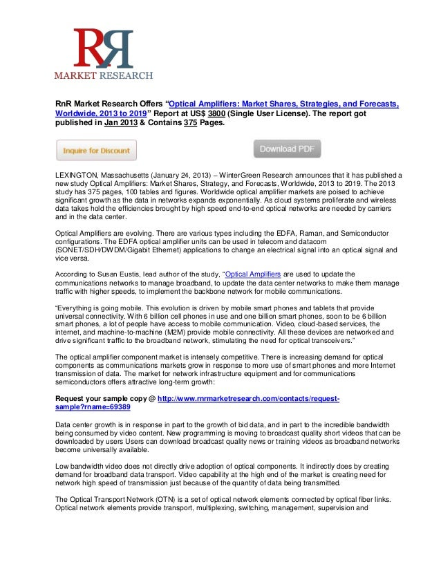 """RnR Market Research Offers """"Optical Amplifiers: Market Shares, Strategies, and Forecasts,Worldwide, 2013 to 2019"""" Report a..."""