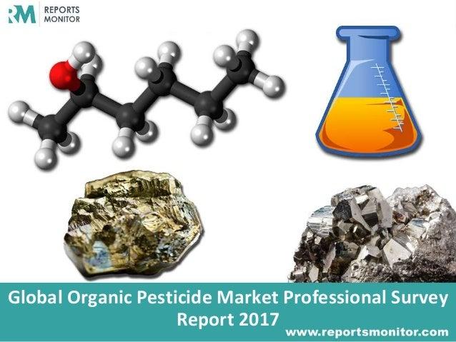Global Organic Pesticide Market Professional Survey Report 2017
