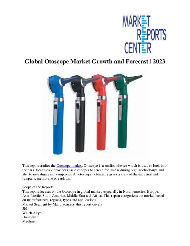 Global otoscope market growth and forecast 2023