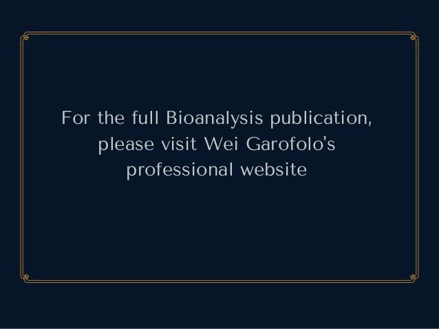 ForthefullBioanalysispublication, pleasevisitWeiGarofolo's professionalwebsite