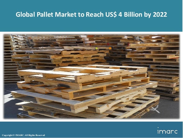 Global Pallet Market Share, Size, Research Report And