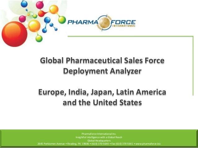 PharmaForce International Inc. Insightful Intelligence with a Global Reach Global Headquarters 2645 Perkiomen Avenue • Rea...