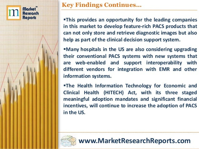 picture archiving and communication systems market Pacs branches out by patty enrado, contributing editor for the mature picture archiving and communication system (pacs) market, the focus is on how the technology can be deployed throughout.