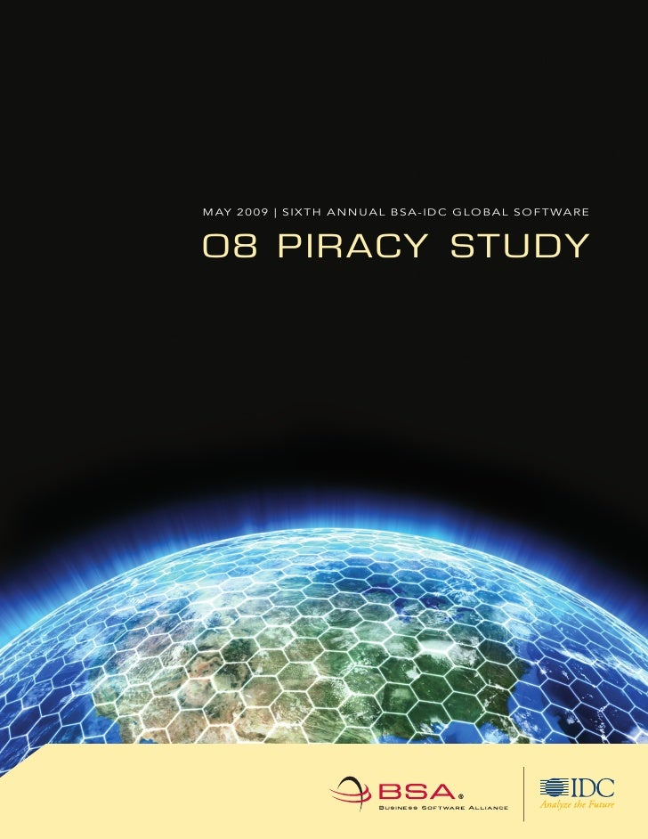 May 2009 | SIXTH annual BSa-IDC GloBal SofTware   08 PIRACY STUDY
