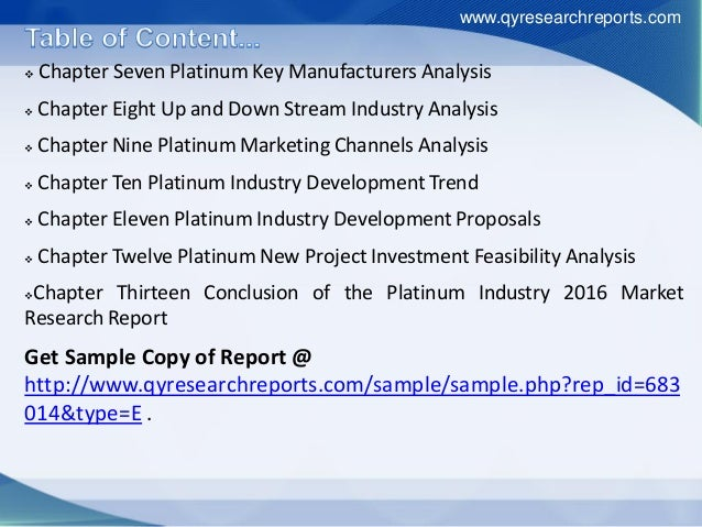  Chapter Seven Platinum Key Manufacturers Analysis  Chapter Eight Up and Down Stream Industry Analysis  Chapter Nine Pl...