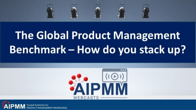 The Global Product Management Benchmark – How do you stack up?