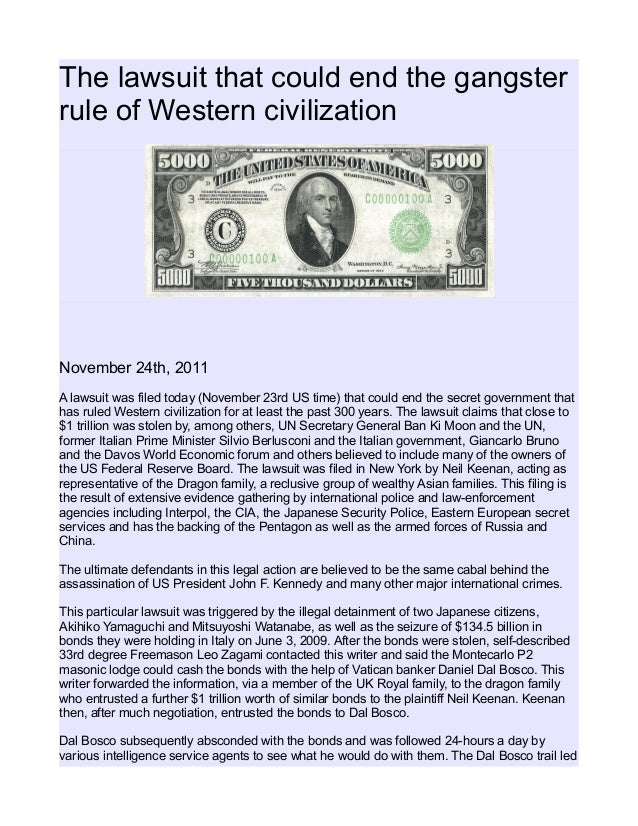 The lawsuit that could end the gangster rule of Western civilization November 24th, 2011 A lawsuit was filed today (Novemb...