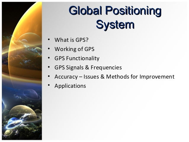 limitations of the global positioning system The global positioning system consists of 24 satellites that are in circular orbits around the earth with the orbital period of approximately 12 hours (kaplan, 1996) the satellites are distributed across six orbital planes that are equally spaced in angles.