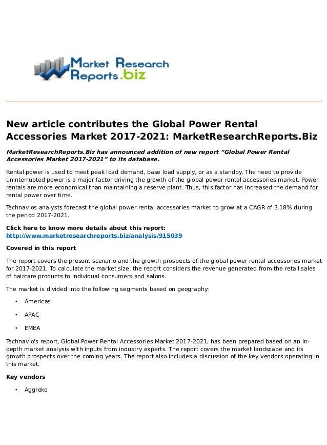 New article contributes the Global Power Rental Accessories Market 2017-2021: MarketResearchReports.Biz MarketResearchRepo...