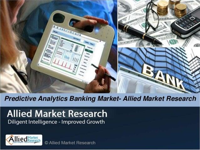 Predictive Analytics Banking Market- Allied Market Research