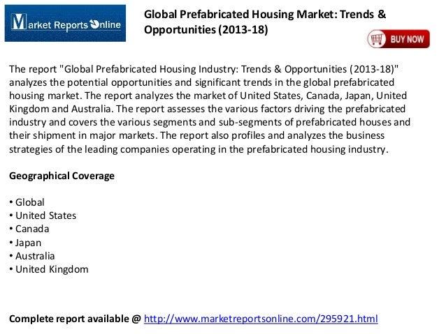 "Global Prefabricated Housing Market: Trends & Opportunities (2013-18) The report ""Global Prefabricated Housing Industry: T..."