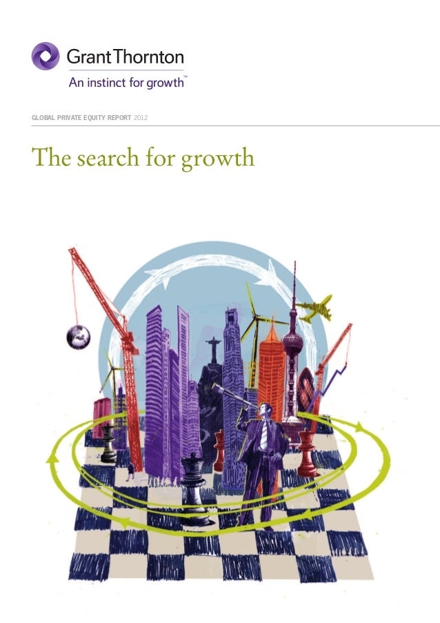 GLOBAL PRIVATE EQUITY REPORT 2012The search for growth