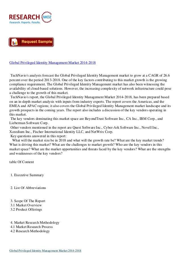 Global Privileged Identity Management Market 2014-2018  TechNavio's analysts forecast the Global Privileged Identity Manag...
