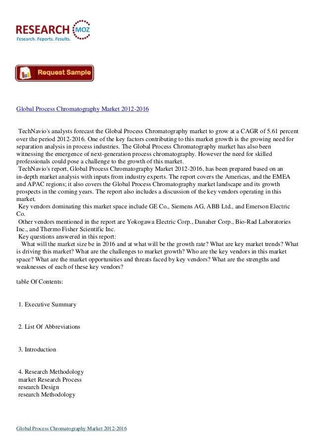Global Process Chromatography Market 2012-2016TechNavios analysts forecast the Global Process Chromatography market to gro...