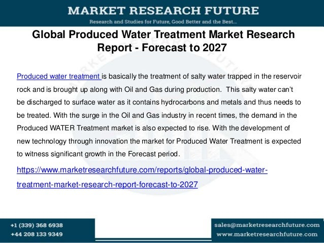 global produced water treatment systems market Produced water treatment systems market - global industry analysis, size,  share, growth, trends, and forecast 2017 - 2020 global produced water.