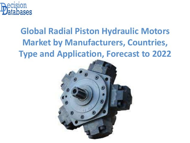 Global Radial Piston Hydraulic Motors Market Report 2017-2022
