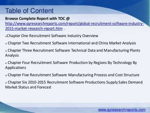 Table of Content Browse Complete Report with TOC @ http://www.qyresearchreports.com/report/global-recruitment-software-ind...