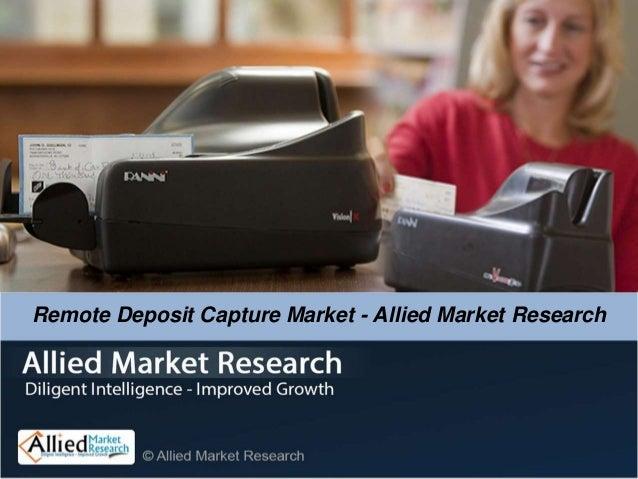 Remote Deposit Capture Market - Allied Market Research