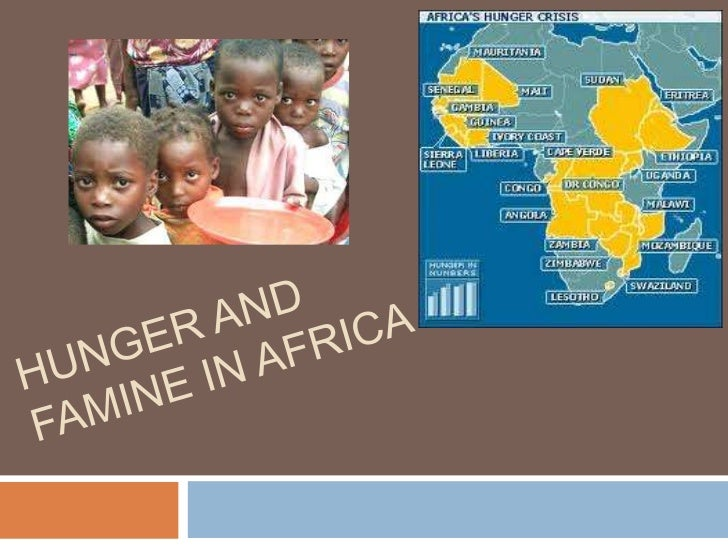 Hunger and Famine in Africa<br />