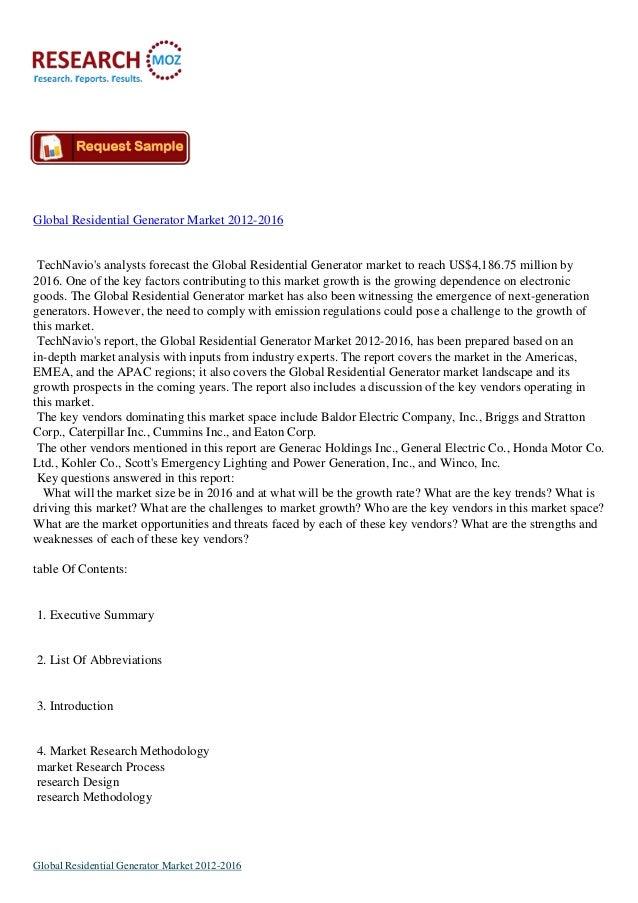 Global Residential Generator Market 2012-2016TechNavios analysts forecast the Global Residential Generator market to reach...