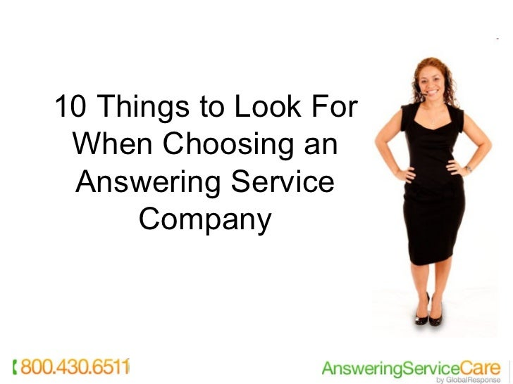 10 Things to Look For When Choosing an Answering Service Company