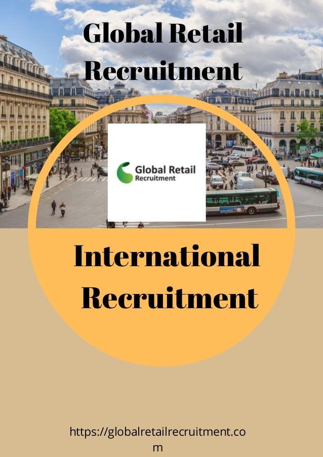 Global Retail Recruitment International� Recruitment https://globalretailrecruitment.co m