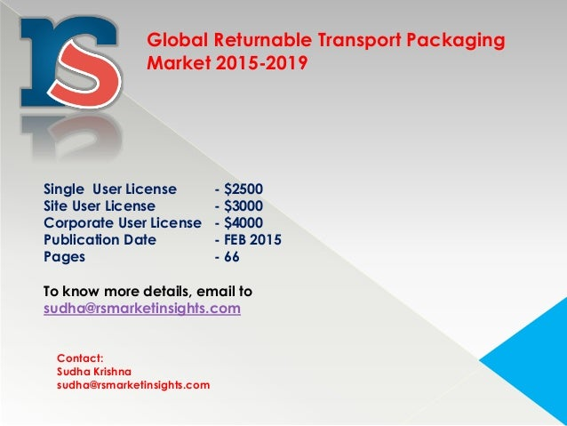 global returnable transport packaging market The global returnable transport packaging market is poised to grow at a cagr of around 82% during the forecast period 2016 to 2025 some of the prominent trends that the market is witnessing include growing demand for modern grocery retailing and propelling brand image in the market.