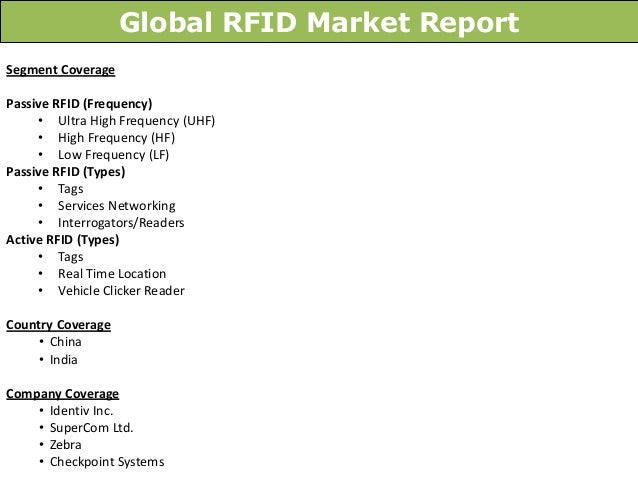 rfid in indian market Increasing demand for supply chain management, growing organized retail market and increasing government projects are driving the growth of rfid industry in india.
