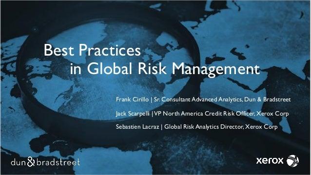 Frank Cirillo   Sr. Consultant Advanced Analytics, Dun & Bradstreet Jack Scarpelli  VP North America Credit Risk Officer, ...