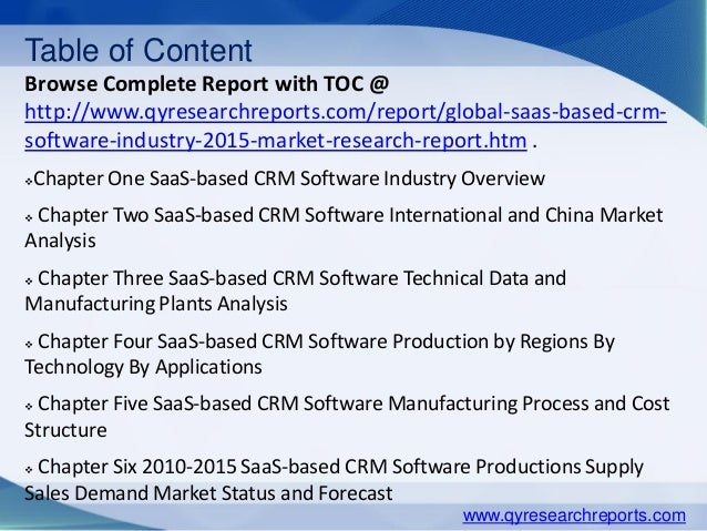 Table of Content Browse Complete Report with TOC @ http://www.qyresearchreports.com/report/global-saas-based-crm- software...