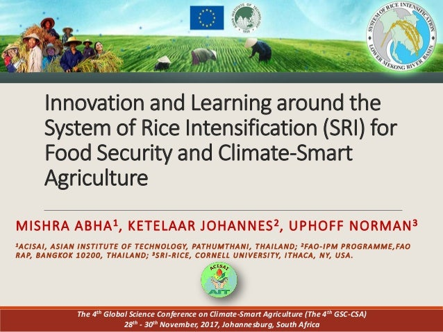 Innovation and Learning around the System of Rice Intensification (SRI) for Food Security and Climate-Smart Agriculture MI...