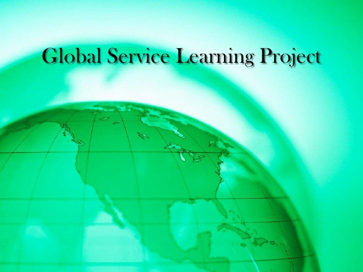Global Service Learning Project