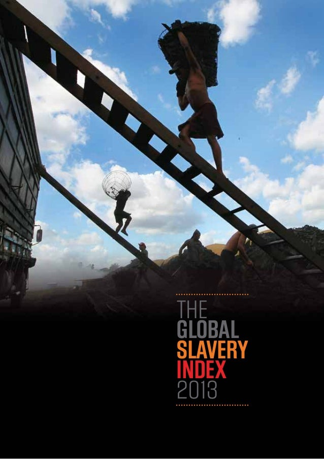 The Global Slavery Index 2013