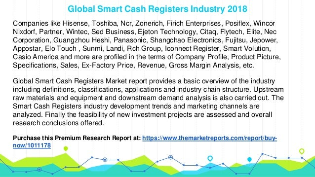 Global Smart Cash Registers Market Segmentation by Product Types and…