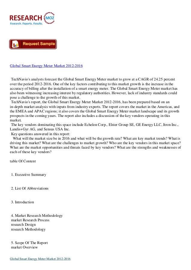 Global Smart Energy Meter Market 2012-2016 TechNavio's analysts forecast the Global Smart Energy Meter market to grow at a...