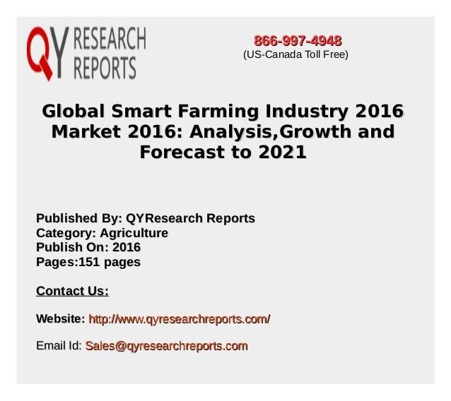 Global Smart Farming Industry 2016Global Smart Farming Industry 2016 Market 2016: Analysis,Growth andMarket 2016: Analysis...