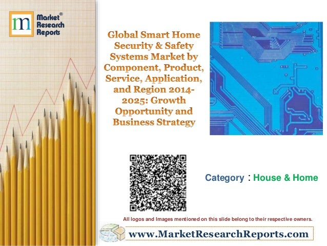 www.MarketResearchReports.com Category : House & Home All logos and Images mentioned on this slide belong to their respect...