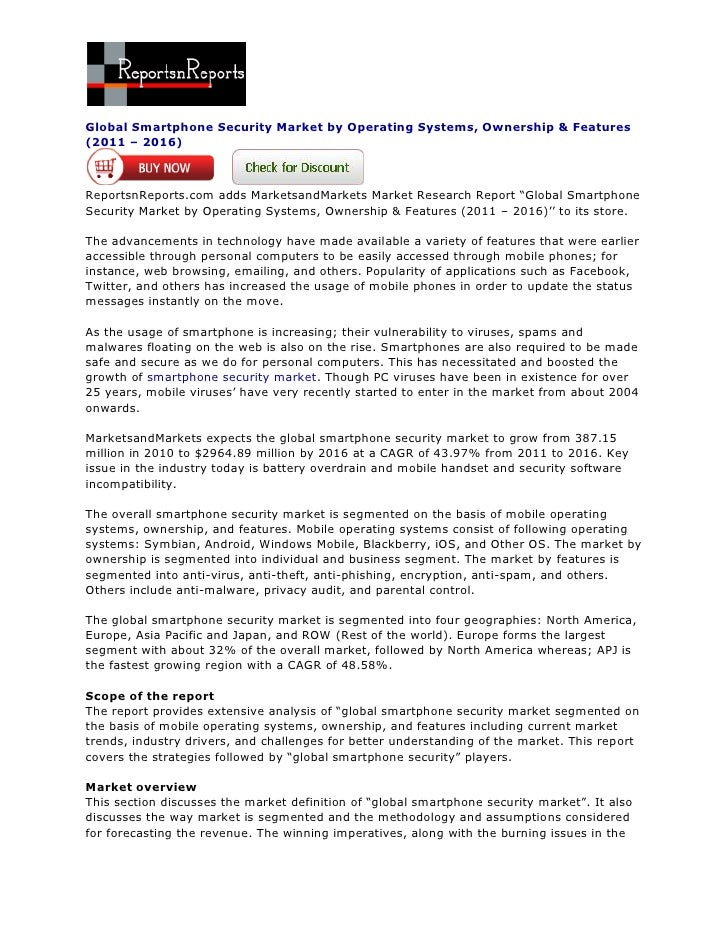 Global Smartphone Security Market by Operating Systems, Ownership & Features(2011 – 2016)ReportsnReports.com adds Marketsa...