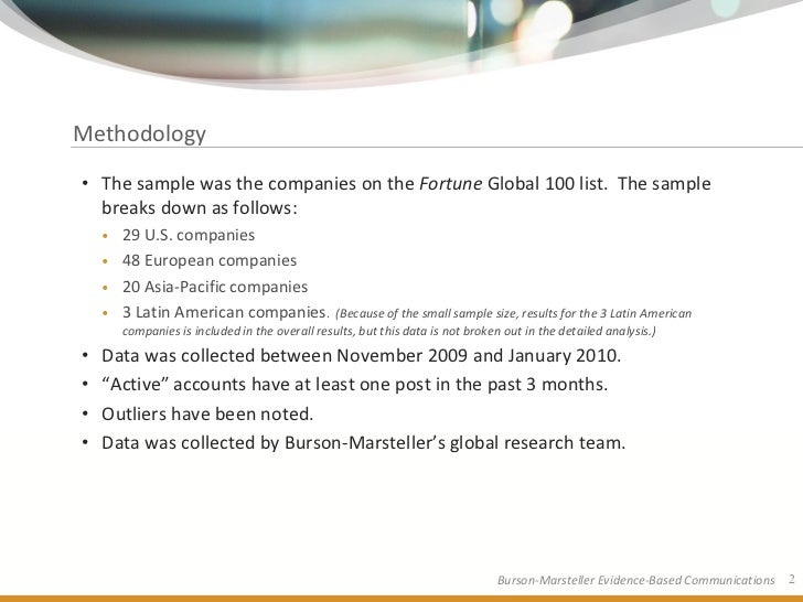 Methodology  • The sample was the companies on the Fortune Global 100 list. The sample   breaks down as follows:     • 29 ...